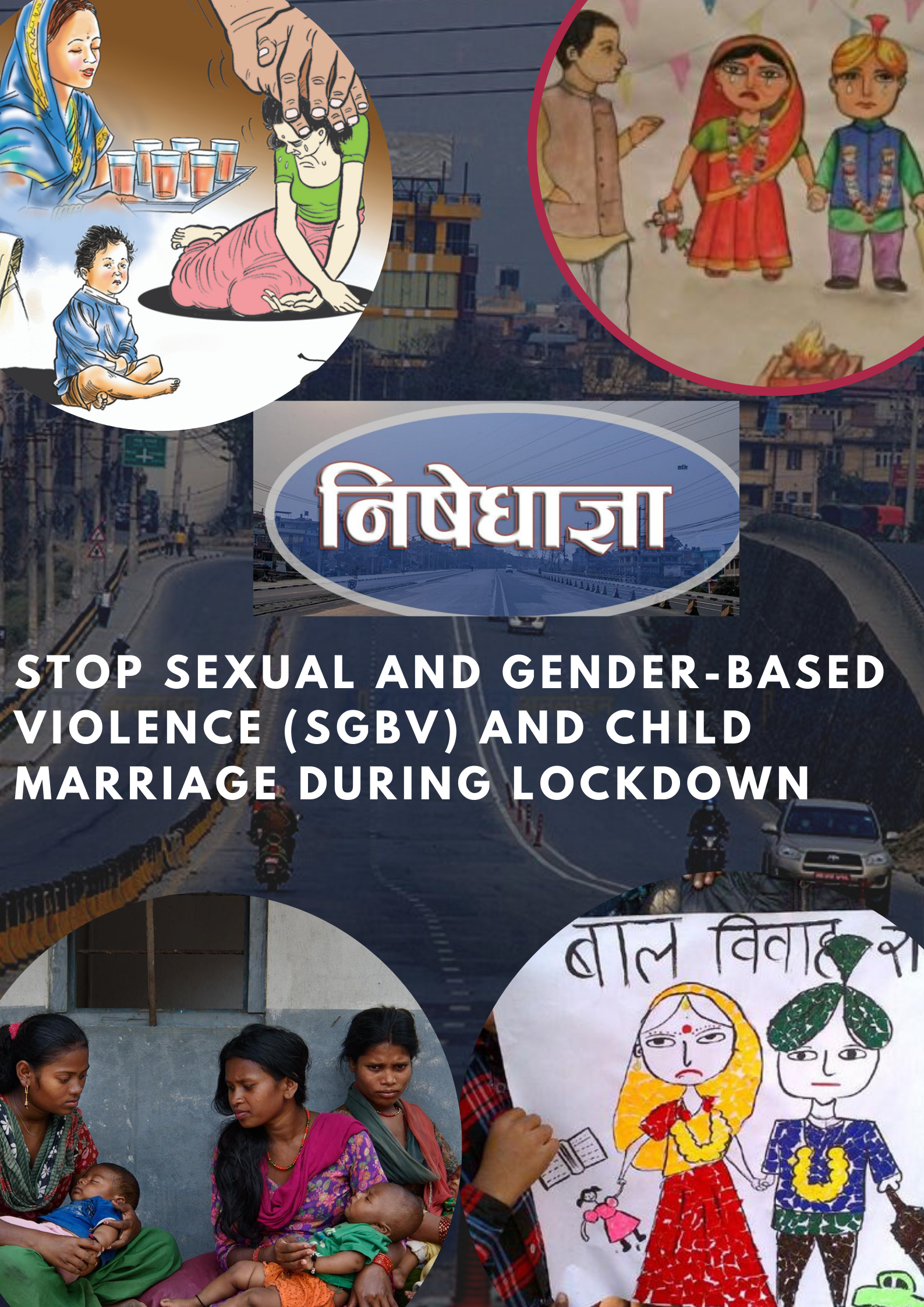 Sexual and Gender-Based Violence (SGBV) and Child Marriage during Lockdown
